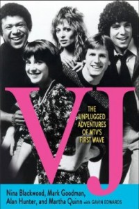 Turn Down the Music and Read: VJ: The Unplugged Adventures of MTV's First Wave