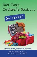 Not Your Mother's Book....on Travel
