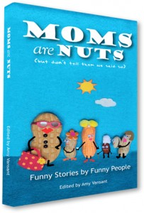 moms are nuts cover