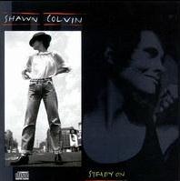 Steady On Shawn Colvin